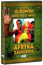 Wojciech Cejrowski. Boso przez świat - Afryka Zachodnia