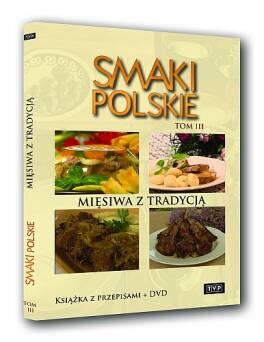 Smaki polskie tom 3 - Mięsiwa z tradycją