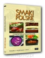 Smaki polskie tom 4 - Chochlą nalewane