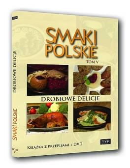 Smaki polskie tom 5 - Drobiowe delicje