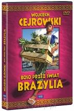 Wojciech Cejrowski. Boso przez świat - Brazylia