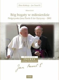 Złota Kolekcja -Jan Paweł II - Album 3 Bóg bogaty w miłosierdzie
