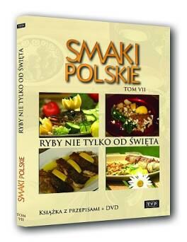 Smaki polskie tom 7 - Ryby nie tylko od święta
